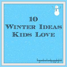 10 Winter Ideas for kids