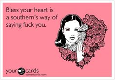 A southern's way of saying