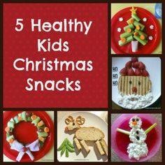 Creative Kid Snacks: Healthy Christmas Snacks for the Kids