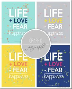 FREE PRINTABLES Love More Fear Less