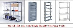 Best Quality Metal Shelving And Racks For Storage Unit Systems: JustShelfit.com is New York City premier manufacturer of high quality steel shelving racks for storage is offering discount on the all their shelving systems to help.