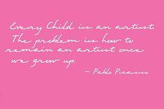 artists, quotes, art picasso, inspir, picasso quot, children, beauti, the artist, pablo picasso