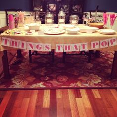 Ready to Pop Baby Shower - Food Table - Things That Pop Table