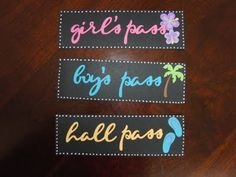 Make your own hall passes