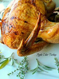 Apple Cider Turkey ~
