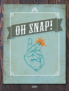 Oh Snap! Giclee Art Print - FREE shipping in US, many sizes available. Great Graduation Gift, Fathers day gift, teacher gift idea, fun art!