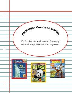 Free Download!  Non-Fiction Graphic Organizer, perfect to use with educational magazines such as Time for Kids, National Geographic Kids, and Scholastic News!