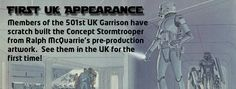 National Space Centre - Return of the Garrison - Star Wars - UK's first appearance of a Concept Stormtrooper based on Ralph McQuarrie's pre-production artwork.