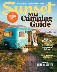 Find the perfect campground for you, see a natural light-filled home remodel, and more in our May 2014 Issue