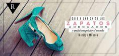Dale a una mujer los zapatos adecuados ... #pasionporlamoda
