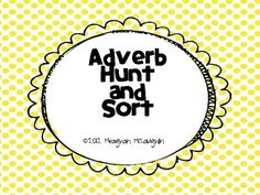 This fun adverb activity will have your students engaged as they hunt around the room for adverbs.  This item can also be used to sort adverbs.  Th...