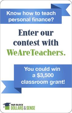 H&R Block Dollars & Sense's financial literacy contest with WeAreTeachers ended Wednesday, December 11, 2013.