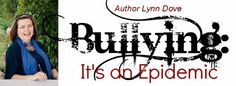 Bullying. It's an Epidemic.