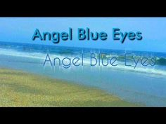 Angel Blue Eyes (Instrumental Version) on YouTube by MoonDreams Music #youtube #musicvideo #angelblueeyes #lullaby #carouseldreams #moondreamsmusic #ocean #beach