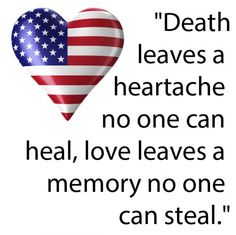 memorial day quotes 9  heartache memorial day death leaves no one can heal, love