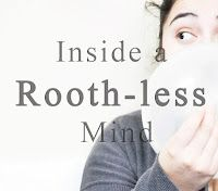 Inside a Rooth-less Mind. An apostolic pentecostal blog.