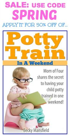 50% off potty train in a weekend book - LIMITED TIME SALE!!  potty train during spring break