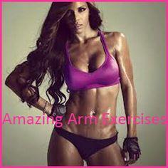 Amazing Arm Exercises