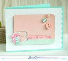 Time After Time Challenge - Beautiful New Baby Card by Betsy Veldman for Papertrey Ink (August 2014)