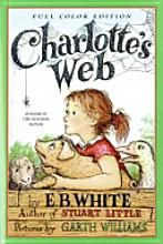 Charlotte's Web by E.B. White ~