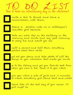 Teaching To Do List for an extraordinary day in the classroom.