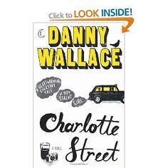 Charlotte Street by Danny Wallace #London