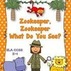 "$ This is an ELA CCSS Aligned Themed Unit about a zookeeper and the animals that she sees called "" Zookeeper, Zookeeper, What do you see? Students will listen to a shared reading book, read a make and take guiding reading book called, ""Zookeeper, Zookeeper, What do you see?"", add missing pictures to the the book and engage in several writing activities about the animals that the zookeeper saw."