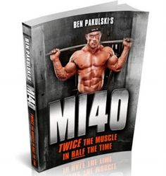 One of the most complex Muscle Building Systems - the MI40 of pro bodybuilder Ben Pakulski