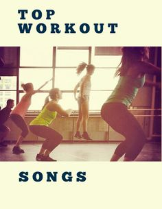 The Best Music To Workout To workout songs