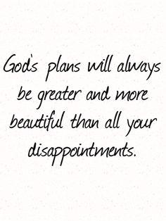 Trust God even when his plan doesn't make sense.