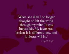 My heart will always be different