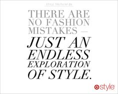 Style Truth! There are no fashion mistakes - just an endless exploration of style. #TargetStyle #TargetsGoneGlam