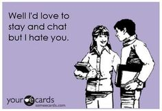i hate you, yep, laugh, funny humor, funni