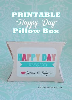 """Birthday Box Template printable - easy to print out and use for any occasion.  Generic box included that says """"Happy Day!"""""""