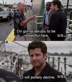 I'm gonna ask you to be respectful here. I will politely decline. Shawn, Henry and Gus #Psych