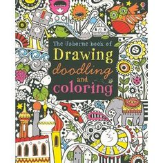 the usborne book of drawing doodling and coloring