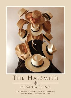 Welcome to                                          The HatSmith Of Santa Fe Inc.  We are your premiere hat source for Santa Fe style at an affordable price.  The Hatsmith carries a wide range of bands and accessories, many created by local artists,  to personalize a hat that is unique for you.