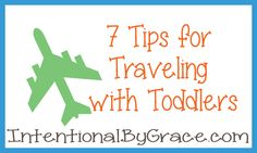 7 Tips for Traveling with Small Children {It can be done}