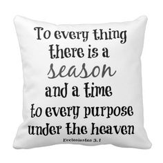 To everything there is a season Bible Verse Throw Pillow #faith #bibleverse #pillows