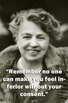 Wise words from famous women - Eleanor Roosevelt-  I love my soror