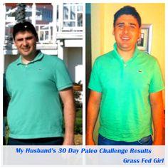 My Husband's 30 Day Paleo Challenge Results - Grass Fed Girl, LLC