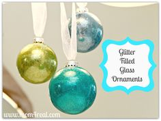 Mom 4 Real: Glitter Filled Glass Ornaments {Tutorial}