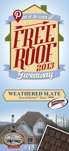 Re-pin this gorgeous StormMaster Slate Weathered Shingle for your chance to win in the Sherriff-Goslin Pin It To Win It FREE ROOF Giveaway. Available in Sherriff-Goslin service area only. Re-pin weekly for more chances to win! | Stay Updated! Click the following link to receive contest updates. http://www.sherriffgoslin.com/repin Learn More about this shingle here: http://www.sherriffgoslin.com/tabbed.php?section_url=172