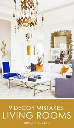 Commong Living Room Decor Mistakes — And How to Avoid Them