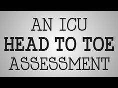 ▶ Nursing Education | ICU Head To Toe Assessment - YouTube