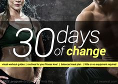 30 days of change. (A pretty hard workout and meal plan for all levels)!