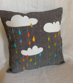 """cloudy rainy pillow. I love this. On other side, stencil """"you make me happy when skies are gray"""""""