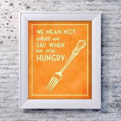 Funny Kitchen Art Print Cooking Hungry Quote by SmartyPantsStudio Found on Etsy!
