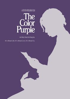 "The Color Purple - ""Until you do right by me, everything you even think about gonna fail"" - one of my favorite movies"