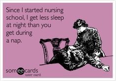 Share this with your fellow nursing students for a good laugh! It's only funny because it's true, right? ;) #LOL #someecards #NursingStudents #Humor